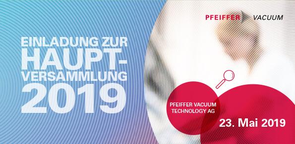 Einladung zur Pfeiffer Vacuum Technology AG Hauptversammlung 2019