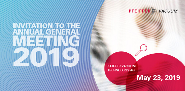 Invitation to Pfeiffer Vacuum Technology AG Annual General Meeting 2019