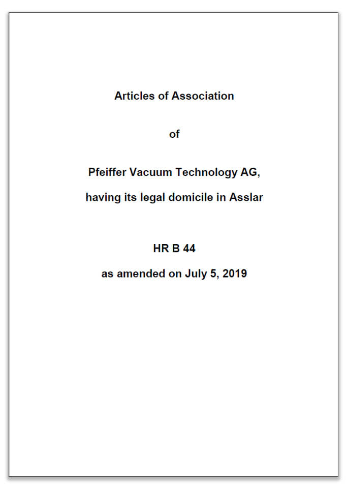 The Articles of Association and Bylaws of the Pfeiffer Vacuum Technology AG